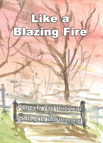Like a Blazing Fire - Paperback
